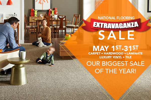 National Flooring Extravaganza Sale May 1st-31st | Carpet • Hardwood • Laminate • Luxury Vinyl • Tile | Our Biggest Sale of the Year!